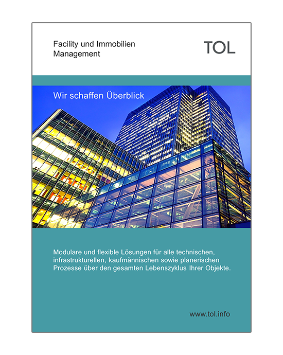 Facility Management Software - Informationsunterlagen der TOL GmbH